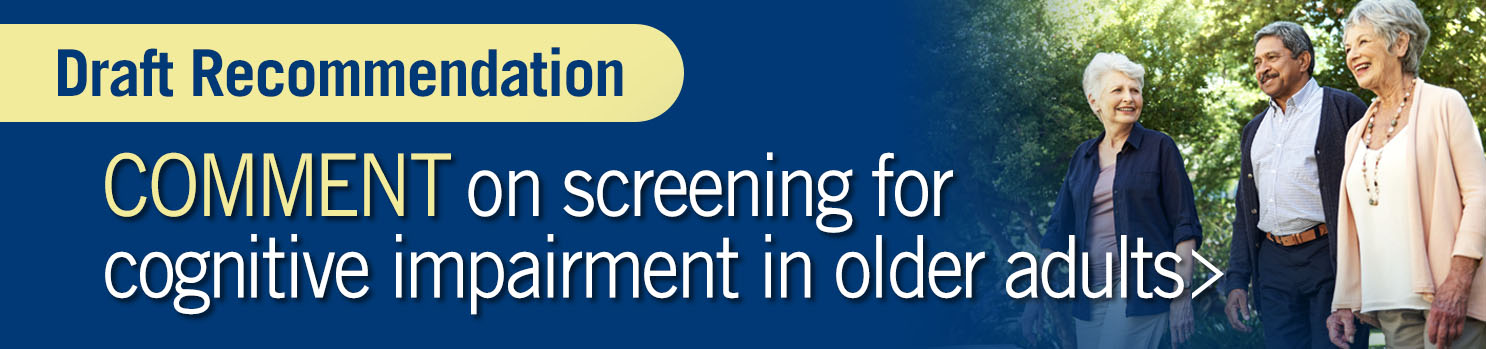 Cognitive Impairment in Older Adults: Screening