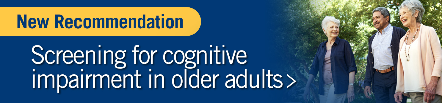 Screening for Cognitive Impairment in Older Adults Final Recommendation